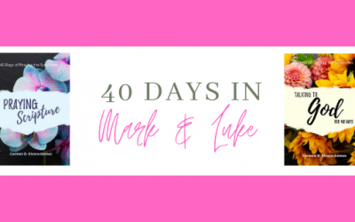 Bible Reading: 40 Days in Mark and Luke